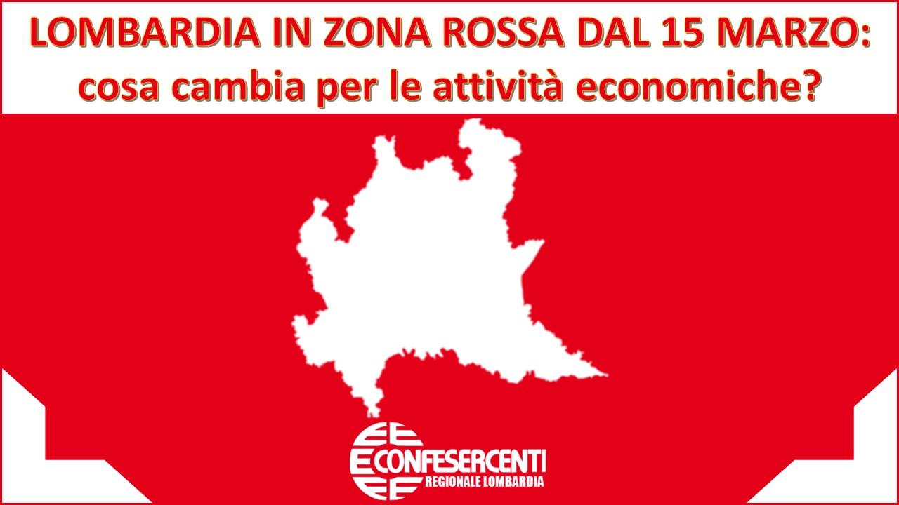 Lombardia in Zona Rossa dal 15 marzo: cosa cambia per le attività  economiche? » Confesercenti Lombardia